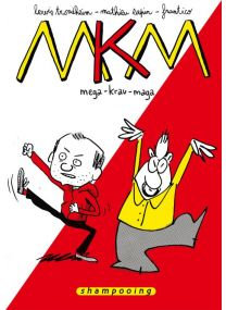 Mega Krav Maga - Intégrale - Delcourt
