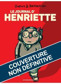 Henriette - Intégrale - Les Humanoïdes Associés