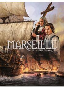 Marseille Et la peste débarqua -