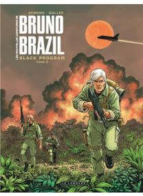 Les Nouvelles aventures de Bruno Brazil, Tome 2 : Black Program 2 - Le Lombard