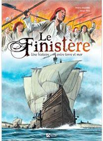 Le Finistère une histoire entre terre et mer -