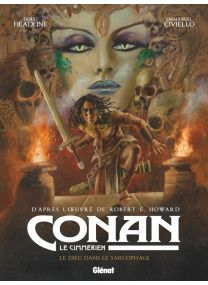 Conan le Cimmérien -  Le dieu dans le sarcophage - Glénat