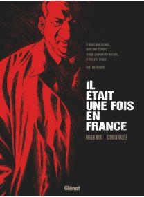 Il était une fois en France - Intégrale « roman graphique » - Glénat