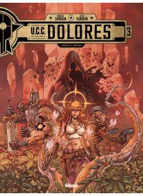 UCC Dolores - Tome 03 - Glénat