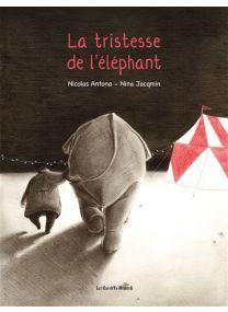 La tristesse de l'éléphant - Les Enfants Rouges