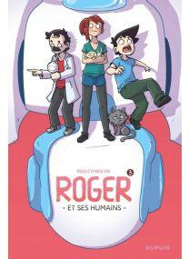 Roger et ses humains : TOME3 - Dupuis