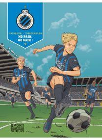 F.C. Brugge : TOME1 - Dupuis