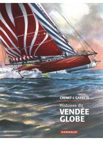 Histoires du Vendée Globe - Dargaud