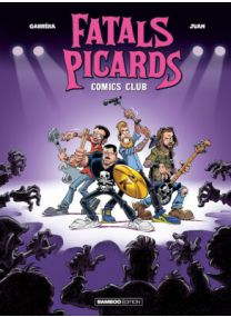 Fatals Picards (Les) - Tome 1 - Bamboo