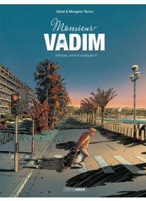 Monsieur Vadim - Tome 1 - Grand Angle