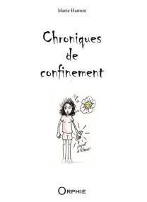 Chroniques de confinement -