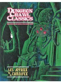 Dungeon Crawl Classics - Les Joyaux de la Carnifex -