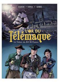 Le Trésor du Roi de France - L'Or du Télémaque -