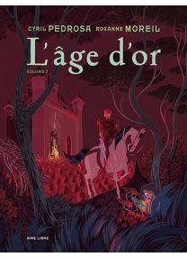 L'âge d'or - Tome 2 / Edition spéciale - Dupuis