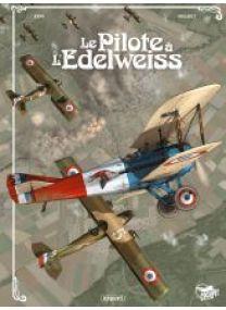 LE PILOTE A L'EDELWEISS - PILOTE A L'EDELWEISS - INTEGRALE 15 ANS - Les éditions Paquet