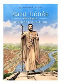 St Irénée artisan de paix et d'unité -