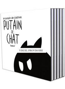 Putain de chat ; COFFRET VOL.1 ; T.1 A T.4 - Kennes Editions