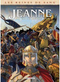 Les Reines de sang - Jeanne, la Mâle Reine T03 - Delcourt
