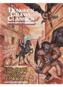 Dungeon Crawl Classics - Coup monté contre Emirikol -