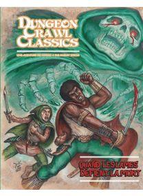 Dungeon Crawl Classics - Quand les lames défient la mort -