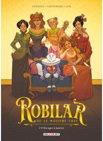 Robilar ou le Maistre Chat T02 - Un ogre à marier - Delcourt