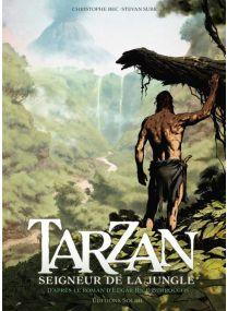 Tarzan T01 - Seigneur de la jungle - Soleil