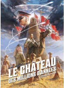 Le Château des millions d'années T01 - L'Héritage des Ancêtres - Soleil