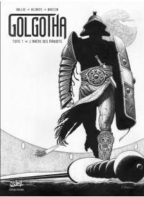 Golgotha T01 - Edition noir et blanc - Edition NB - Soleil