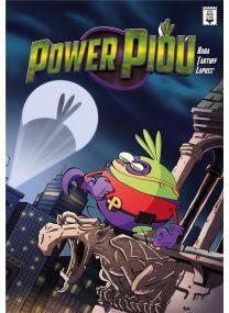 Le piou - Power Piou - Kennes Editions