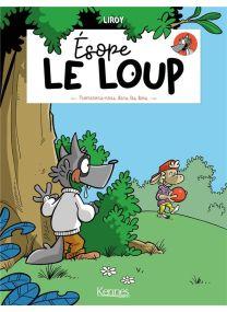 Promenons-nous dans les bois - Ésope le loup - Kennes Editions