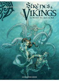 Sirènes et Vikings - La Sorcière des mers du Sud - Les Humanoïdes Associés
