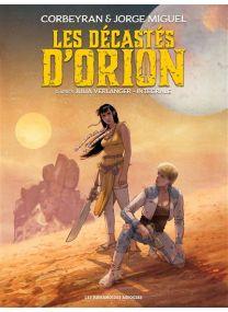 Les Décastés d'Orion - Intégrale - Les Humanoïdes Associés