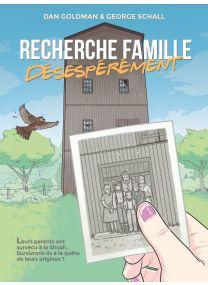 Recherche famille, désespérément - Les Humanoïdes Associés