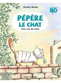 Pépère le Chat - Une vie de chat -