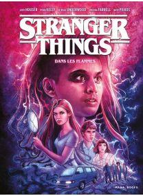 Stranger Things - Dans les flammes -