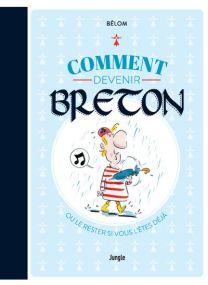 Comment devenir breton - Jungle