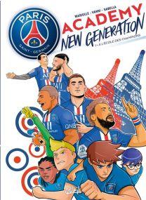 Paris Saint-Germain Academy New Generation - À l'école des champions - Soleil