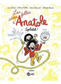Les idées folles d'Anatole -