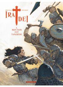 Ira dei T4 : Mon nom est Tancrede - Dargaud