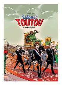 Colonel Toutou - A l'ombre de Paris -