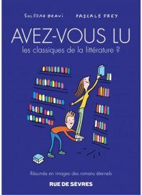 Avez-vous lu les classiques de la littérature ? - Rue De Sèvres