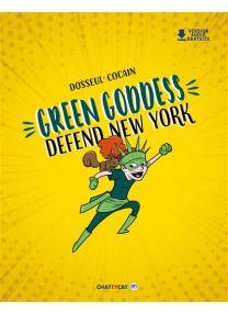 Green Goddess défend New York -