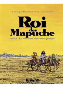 Le Roi Des Mapuches - Futuropolis