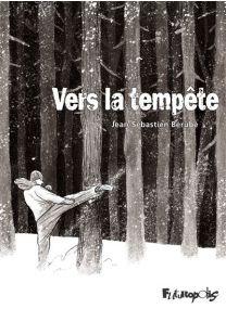 Vers La Tempete - Futuropolis