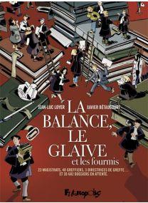 La Balance, Le Glaive Et Les Fourmis - Futuropolis