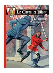 Le Chevalier Blanc T.7 ; l'agresseur inconnu - BD Must