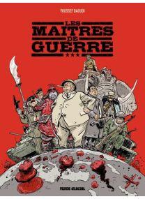 Les Maitres De Guerre - Nouvelle Edition - Fluide Glacial
