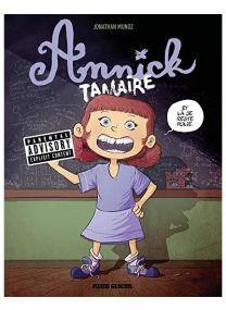 Annick Tamaire - Tome 01 - Fluide Glacial