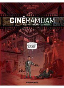 Cineramdam - Tome 01 - Les Cliches Du Cinema - Fluide Glacial