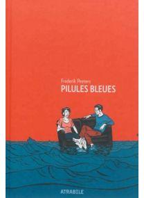 Pilules bleues - Atrabile